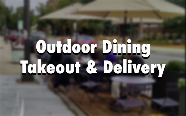Outdoor Dining / Delivery & Takeout List